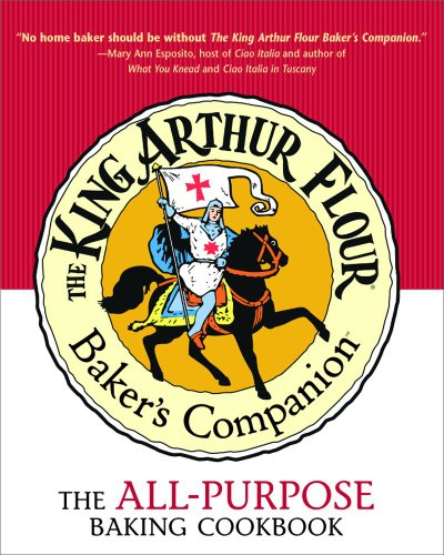 King Arthur Flour Baker's Companion The All-Purpose Baking Cookbook  2003 9780881505818 Front Cover