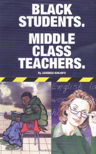 Black Students. Middle Class Teachers  N/A edition cover