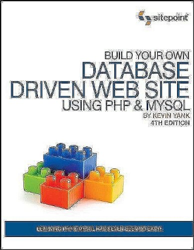 Build Your Own Database Driven Web Site Using PHP and MySQL  4th 2009 edition cover