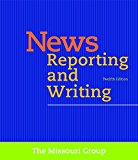 News Reporting and Writing  12th 2017 9781319034818 Front Cover