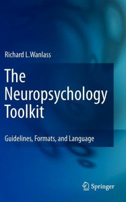 Neuropsychology Toolkit Guidelines, Formats, and Language  2012 edition cover