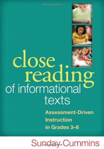 Close Reading of Informational Texts Assessment-Driven Instruction in Grades 3-8  2013 edition cover