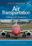 Air Transportation a Management Perspective  8th 2015 (Revised) edition cover