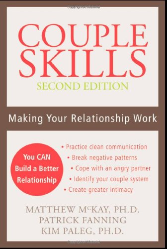 Couple Skills Making Your Relationship Work 2nd 2006 (Revised) edition cover