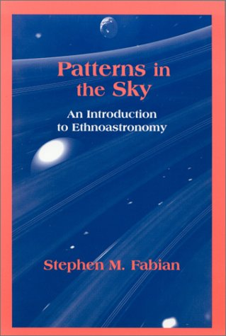 Patterns in the Sky An Introduction to Ethnoastronomy  2001 edition cover