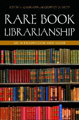 Rare Book Librarianship An Introduction and Guide  2012 edition cover