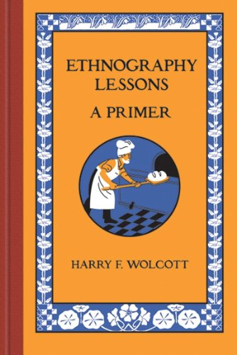 Ethnography Lessons A Primer  2010 edition cover