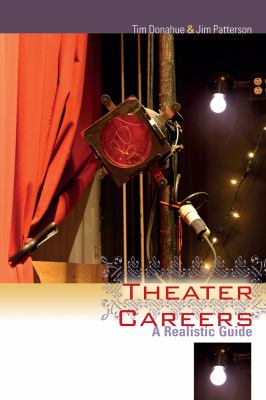 Theater Careers A Realistic Guide  2012 edition cover