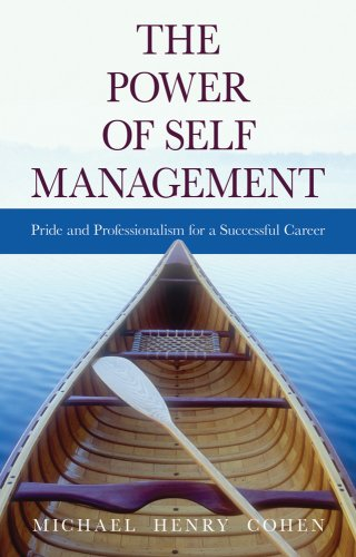 Power of Self Management : Pride and Professionalism for a Successful Career 2nd 2008 edition cover