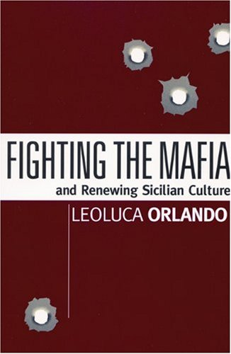 Fighting the Mafia and Renewing Sicilian Culture  N/A edition cover