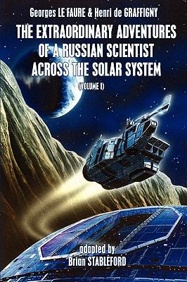 Extraordinary Adventures of a Russian Scientist Across the Solar System  N/A 9781934543818 Front Cover