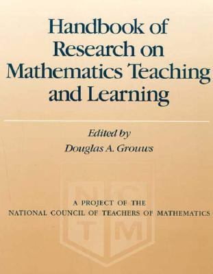 Handbook of Research on Math Teaching and Learning  1992 9780029223819 Front Cover