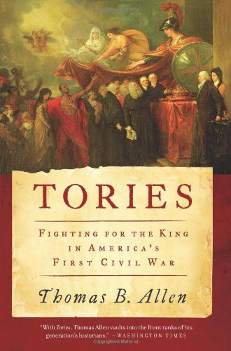 Tories Fighting for the King in America's First Civil War  2011 edition cover