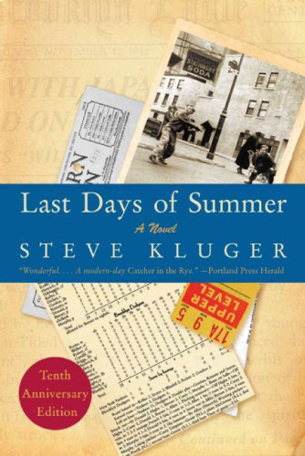 Last Days of Summer Updated Ed A Novel 10th (Revised) 9780061564819 Front Cover