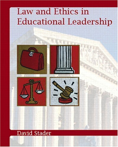 Law and Ethics in Educational Leadership   2007 9780131119819 Front Cover