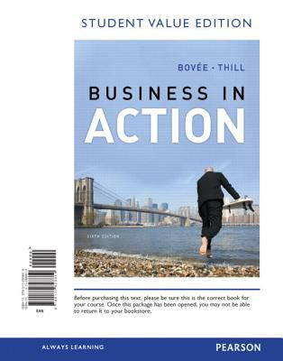 Business in Action, Student Value Edition  6th 2013 9780132828819 Front Cover
