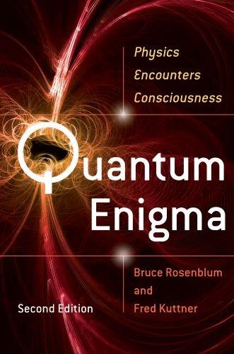 Quantum Enigma Physics Encounters Consciousness 2nd 2011 edition cover