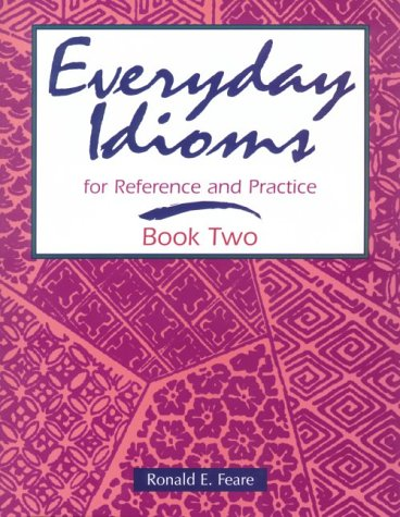 Everyday Idioms For Reference and Practice  1997 edition cover