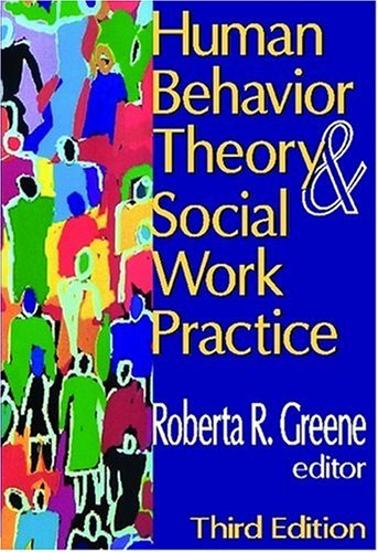 Human Behavior Theory and Social Work Practice  3rd 2008 edition cover