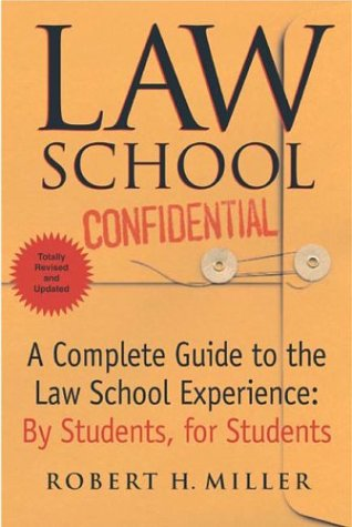 Law School Confidential A Complete Guide to the Law School Experience - Bby Students, for Students  2004 (Revised) edition cover