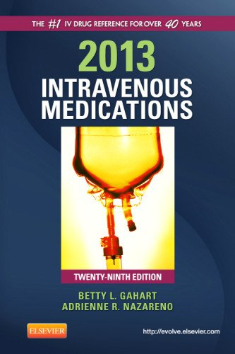 2013 Intravenous Medications A Handbook for Nurses and Health Professionals 29th 2012 edition cover