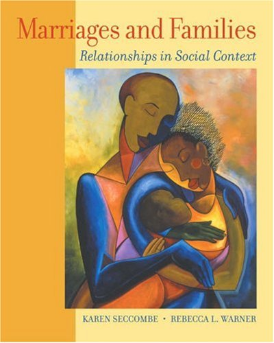 Marriage and Families Relationships in Social Context  2004 9780534558819 Front Cover