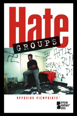 Hate Groups  2004 9780737722819 Front Cover