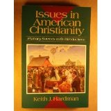 Issues in American Christianity Primary Sources with Introductions N/A 9780801043819 Front Cover