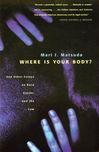 Where Is Your Body? And Other Essays on Race, Gender and the Law  1997 edition cover