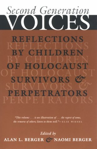 Second Generation Voices Reflections by Children of Holocaust Survivors and Perpetrataors  2001 edition cover