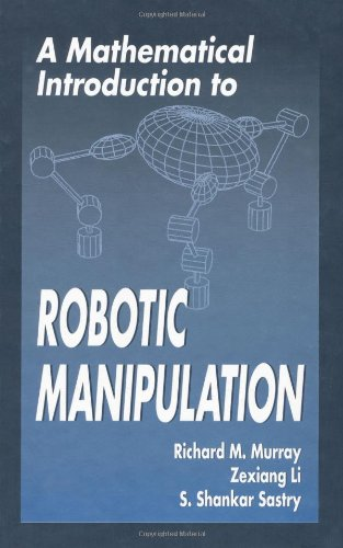 Mathematical Introduction to Robotic Manipulation   1994 edition cover