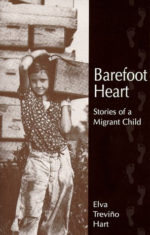 Barefoot Heart : Stories of a Migrant Child N/A 9780927534819 Front Cover
