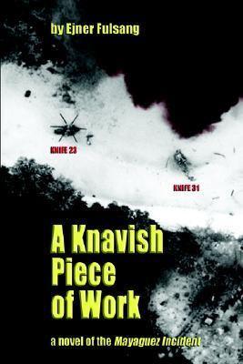 Knavish Piece of Work  2006 9780977810819 Front Cover