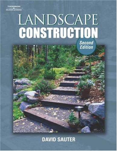 Landscape Construction  2nd 2005 (Revised) 9781401842819 Front Cover