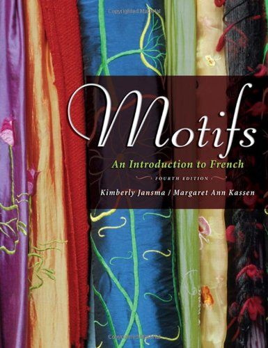 Motifs An Introduction to French 4th 2007 (Revised) edition cover