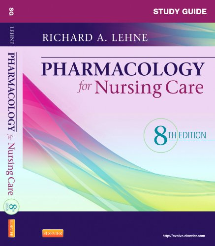 Study Guide for Pharmacology for Nursing Care  8th 2012 edition cover