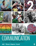 Communication A Critical/Cultural Introduction 2nd 2015 9781452217819 Front Cover
