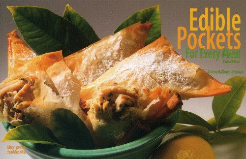 Edible Pockets for Every Meal Dumplings, Turnovers and Pasties 2nd (Revised) 9781558672819 Front Cover