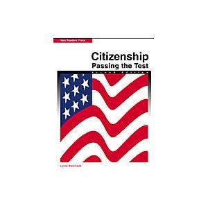 Citizenship Passing the Test - Literacy - Low Beginning 2nd 2002 (Student Manual, Study Guide, etc.) edition cover
