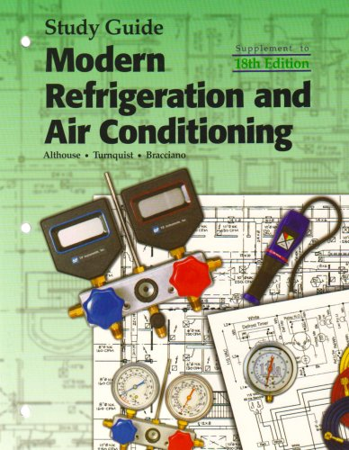 Modern Refrigeration and Air Conditioning  18th 2004 (Student Manual, Study Guide, etc.) edition cover