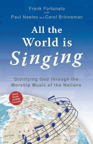 All the World Is Singing Glorifying God Through the Worship Music of the Nations  2006 edition cover