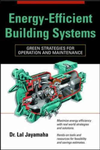 Energy-Efficient Building Systems Green Strategies for Operation and Maintenance  2007 edition cover
