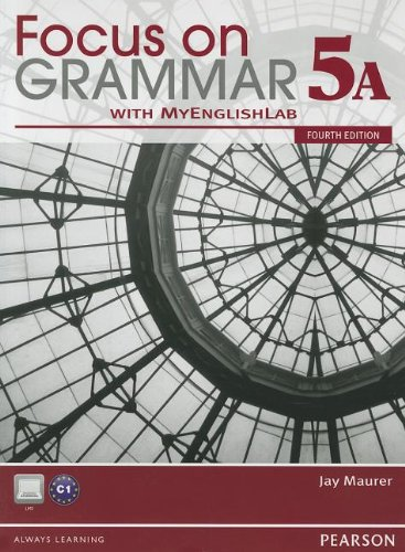 Focus on Grammar Split 5a With Myenglishlab:  4th 2012 9780132169820 Front Cover
