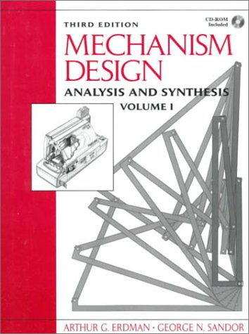 Mechanism Design Analysis and Synthesis 3rd 1997 edition cover