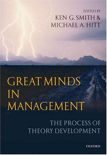 Great Minds in Management The Process of Theory Development  2007 edition cover