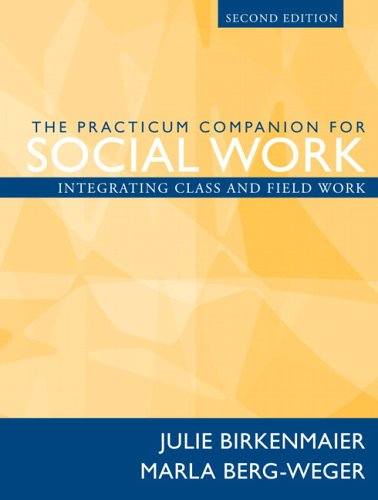Practicum Companion for Social Work Integrating Class and Field Work 2nd 2007 (Revised) edition cover