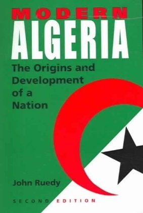 Modern Algeria The Origins and Development of a Nation 2nd 2005 (Revised) edition cover
