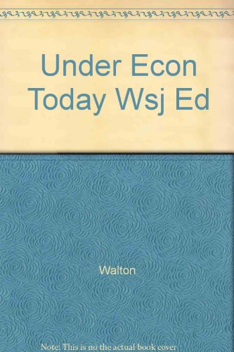 Understanding Economics Today Wall Street Journal Edition 5th 1996 9780256216820 Front Cover