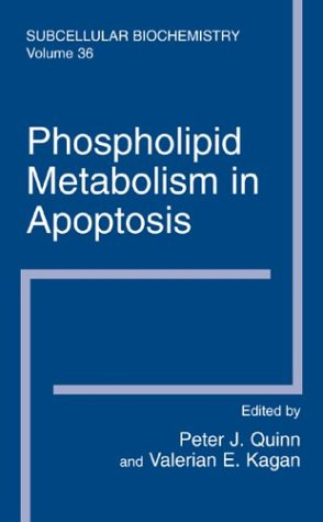 Phospholipid Metabolism in Apoptosis   2002 9780306467820 Front Cover