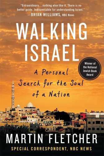 Walking Israel A Personal Search for the Soul of a Nation  2012 edition cover